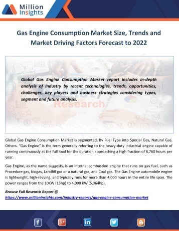 Gas Engine Consumption Market Size, Trends and Market Driving Factors Forecast to 2022
