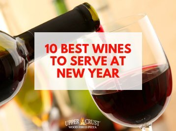 10 Best Wines to Serve at New Year