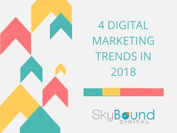 4 Digital Marketing Trends in 2018