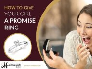 Give Your Girl a Promise Ring- Visit Jewelry Stores in Albuquerque