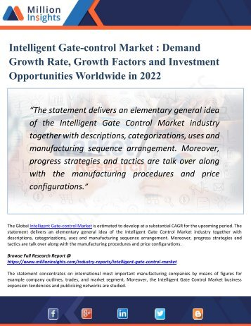 Intelligent Gate-control Market - Demand Growth Rate, Growth Factors and Investment Opportunities Worldwide in 2022