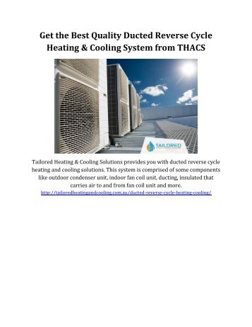 Get the Best Quality Ducted Reverse Cycle Heating & Cooling System from THACS