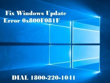 Call 1866-218-3197 to Fix Windows Update Error 0x800F081F