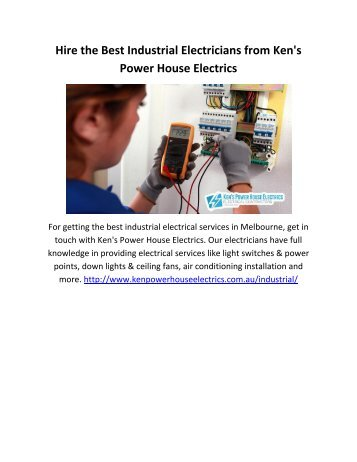 Hire the Best Industrial Electricians in Melbourne from Kens Power House Electrics