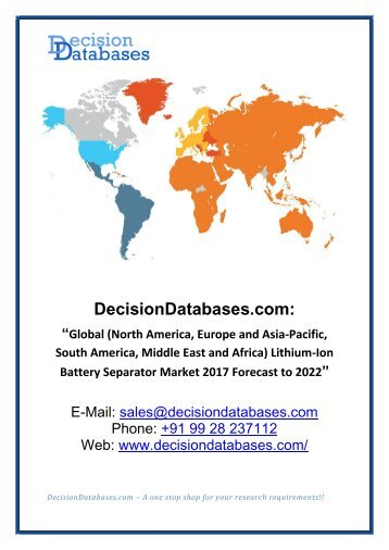 Access Lithium-Ion Battery Separator Market Research Report: Global Analysis 2017-2022