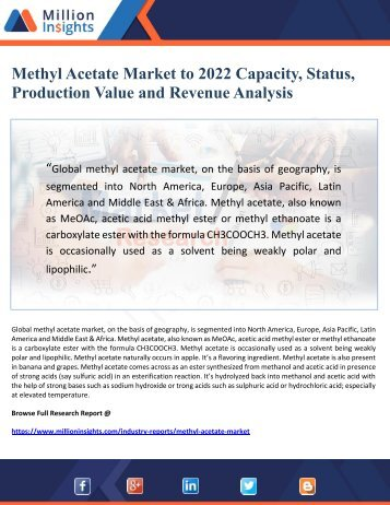 Methyl Acetate Market to 2022 Capacity, Status, Production Value and Revenue Analysis