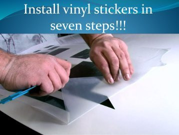 Install vinyl stickers in seven steps