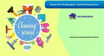 Choose the Cleaning Agent - Local Cleaning Services