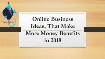 Online Business Ideas, That Make More Money
