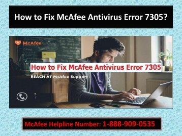 How to Fix McAfee Antivirus Error 7305