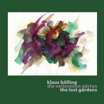 klaus bölling, the lost gardens, gedichte | aquarelle