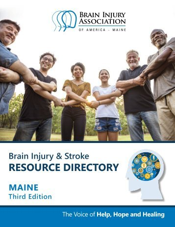 Maine Brain Injury and Stroke Resource Directory: 2nd Edition