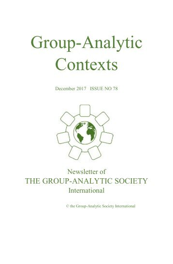 Group-Analytic Contexts, Issue 78, December 2017