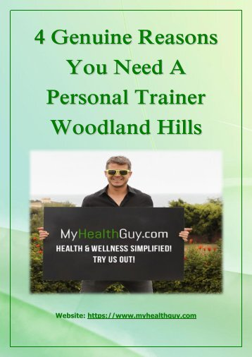 4 Genuine Reasons You Need A Personal Trainer Woodland Hills