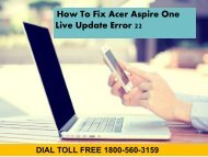 18883107073 How to Fix Acer Aspire One Live Update Error 22