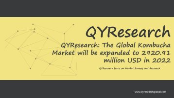 QYResearch: The Global Kombucha Market will be expanded to 2920.91 million USD in 2022