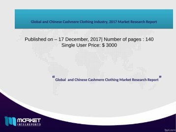 Global and Chinese Cashmere Clothing Industry, 2017 Market Research Report