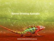 Banner Printing Australia - Chameleon Print Group