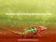 Outdoor Sign Printing Services Australia - Chameleon Print Group