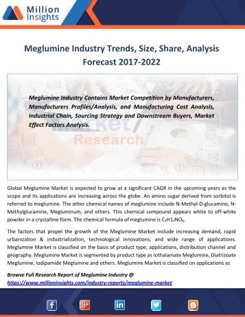 Meglumine Industry Trends, Size, Share, Analysis Forecast 2017-2022