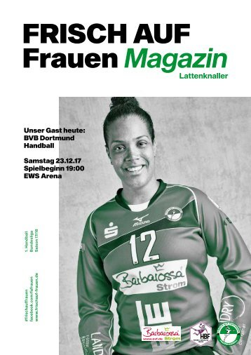 """Ausgabe 3 - Saison 2017/2018 - FRISCH AUF Frauen Magazin """"LATTENKNALLER"""""""