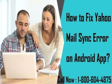 How to Fix Yahoo Mail Sync Error on Android App? 18006044875