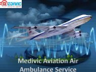 24 Hours Air Ambulance Service in Silchar by Medivic Aviation Air Ambulance