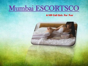 Mumbai Escorts|Mumbai ESCORTSCO