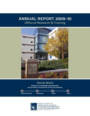 ANNUAL REPORT 2009-10 - Mandel School of Applied Social ...