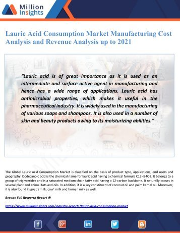 Lauric Acid Consumption Market Manufacturing Cost Analysis and Revenue Analysis up to 2021