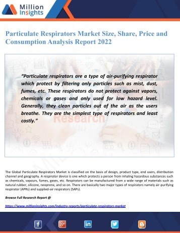 Particulate Respirators Market Size, Share, Price and Consumption Analysis Report 2022