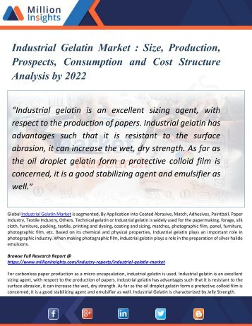 Industrial Gelatin Market  - Industry Research Report Growth Analysis till 2017 and Forecast Analysis to 2022