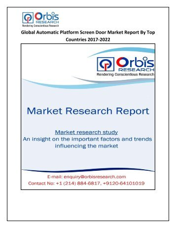 Global Automatic Platform Screen Door Market Outlook, Growth, Trends, Analysis and Forecast to 2017-2022