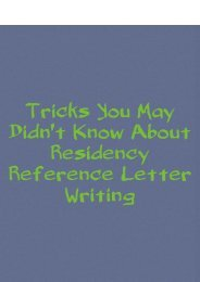 Tricks You May Didn't Know About Residency Reference Letter Writing