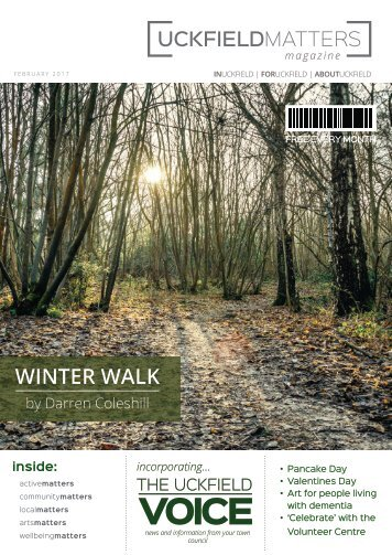 Uckfield Matters Issue 114 February 2017