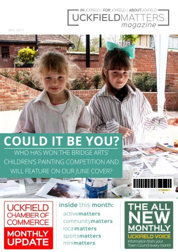 Uckfield Matters Issue 117 May 2017