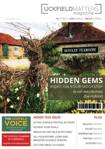 Uckfield Matters Issue 121 September 2017
