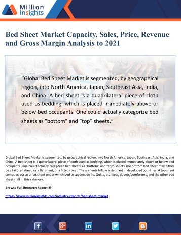 Bed Sheet Market Capacity, Sales, Price, Revenue     and Gross Margin Analysis to 2021