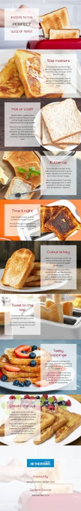 8 Steps To The Perfect Slice Of Toast