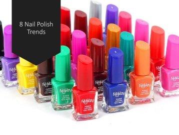 8 Nail Polish Trends 2017