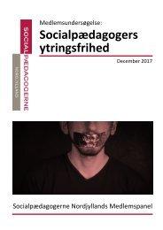 SOCIALPÆDAGOGERS YTRINGSFRIHED - MEDLEMSUNDERSØGELSE FRA SOCIALPÆDAGOGERNE NORDJYLLAND