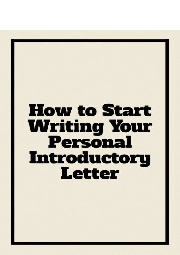 How to Start Writing Your Personal Introductory Letter?