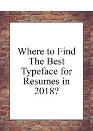 Where to find The Best Typeface for Resumes in 2018?