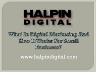 What Is Digital Marketing And How It Works For Small Business