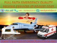 Available Air Ambulance from Patna Anytime Just One Call and Book the Air Call Online