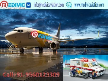 Medical ICU Care Air Ambul;ance Services from Patna to Delhi