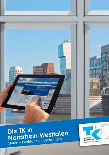 Die TK in Nordrhein-Westfalen Daten - Positionen - Leistungen