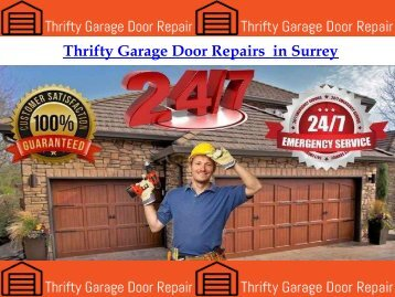 Thrifty Garage Door Repairs  in Surrey