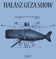 Halász Géza Show 2017