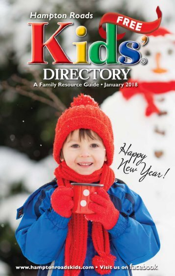Hampton Roads Kids' Directory: January 2018 issue